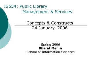 IS554: Public Library  Management & Services