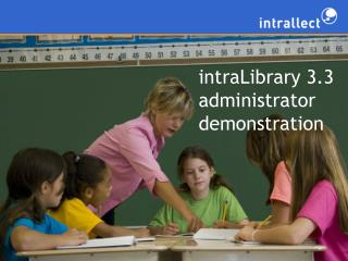 intraLibrary 3.3 administrator demonstration