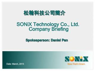 SONiX Technology Co., Ltd.  Company Briefing