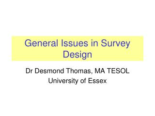 General Issues in Survey Design