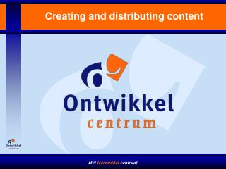 Creating and distributing content
