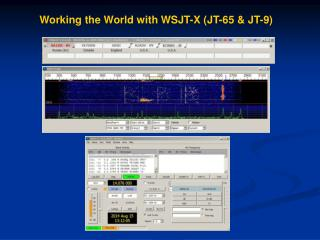 Working the World with WSJT-X (JT-65 & JT-9)