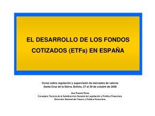 EL DESARROLLO DE LOS FONDOS COTIZADOS (ETFs) EN ESPAÑA