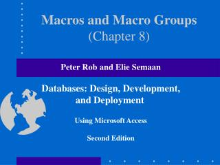 Macros and Macro Groups (Chapter 8)