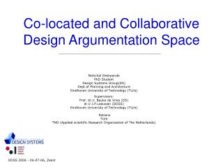 Co-located and Collaborative Design Argumentation Space