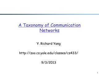 A Taxonomy of Communication Networks