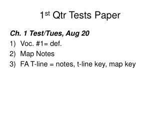 1 st  Qtr Tests Paper