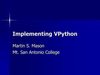Implementing  VPython