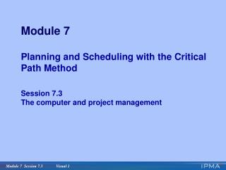 Identify benefits of using the computer to assist with planning and scheduling