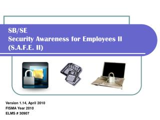 SB/SE Security Awareness for Employees II (S.A.F.E. II)