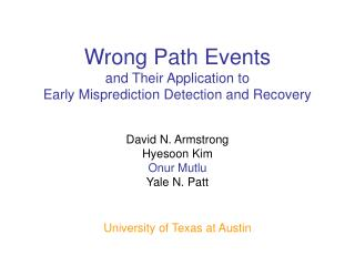 Wrong Path Events and Their Application to Early Misprediction Detection and Recovery