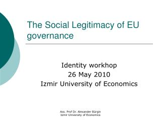 The Social Legitimacy of EU governance