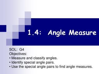 1.4:  Angle Measure