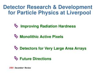 Detector Research & Development for Particle Physics at Liverpool