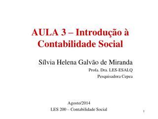 AULA 3 – Introdução à Contabilidade Social