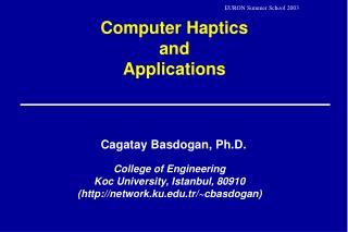 Computer Haptics  and  Applications