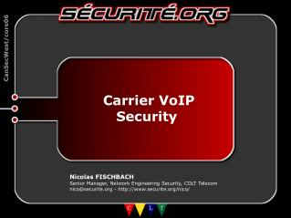 Carrier VoIP Security