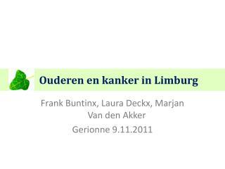 Ouderen en kanker in Limburg
