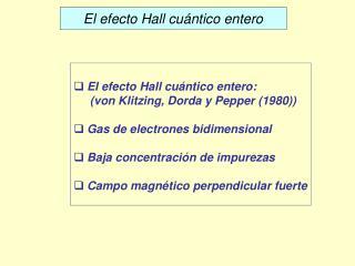 El efecto Hall cuántico entero