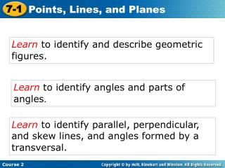 Learn  to identify and describe geometric figures.