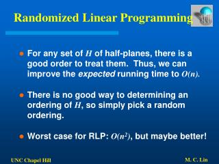 Randomized Linear Programming