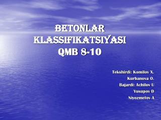 Betonlar klassifikatsiyasi QMB 8-10