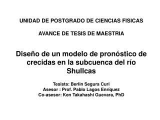 UNIDAD DE POSTGRADO DE CIENCIAS FISICAS