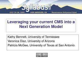 Leveraging your current CMS into a Next Generation Model