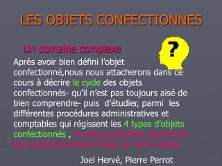 LES OBJETS CONFECTIONNES