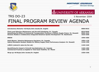 TRS DO-23 						 5 November 2004 FINAL PROGRAM REVIEW AGENDA