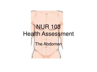 NUR 103 Health Assessment