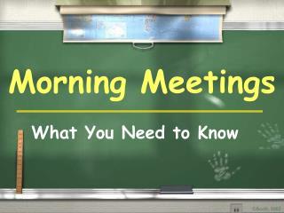 Morning Meetings