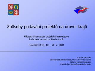 Způsoby podávání projektů na úrovni krajů