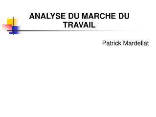 ANALYSE DU MARCHE DU TRAVAIL
