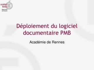 Déploiement du logiciel documentaire PMB