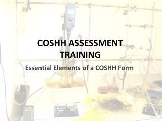 COSHH ASSESSMENT  TRAINING
