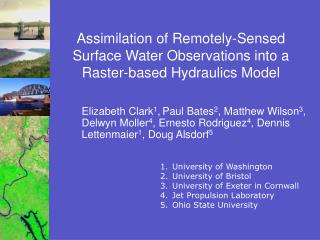 Assimilation of Remotely-Sensed Surface Water Observations into a Raster-based Hydraulics Model