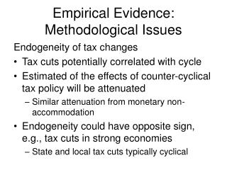 Empirical Evidence: Methodological Issues