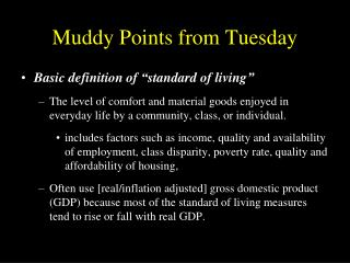 Muddy Points from Tuesday