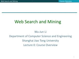 Wu-Jun Li Department of Computer Science and Engineering Shanghai Jiao Tong University