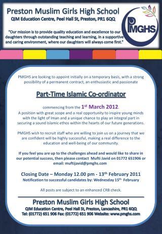 Preston Muslim Girls High  School QIM Education Centre, Peel Hall St, Preston,  PR1 6QQ
