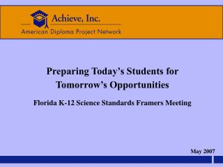 Achieve Science PPT Florida v 2 5-18-2007 PPT