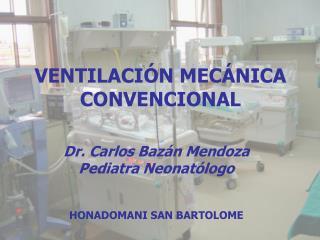 VENTILACIÓN MECÁNICA CONVENCIONAL