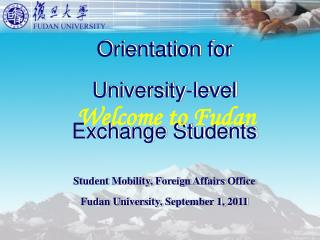 Orientation for University-level Exchange Students Student Mobility, Foreign Affairs Office