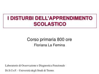 I DISTURBI DELL'APPRENDIMENTO SCOLASTICO
