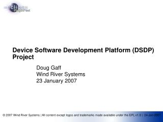 Device Software Development Platform (DSDP) Project