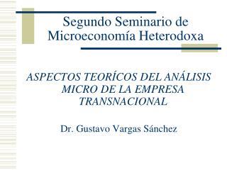 Segundo Seminario de Microeconomía Heterodoxa