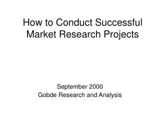 How to Conduct Successful Market Research Projects