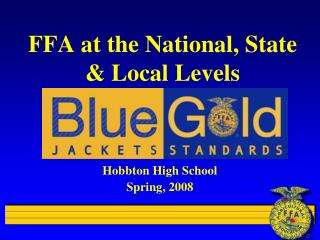FFA at the National, State  Local Levels