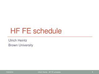 HF FE schedule